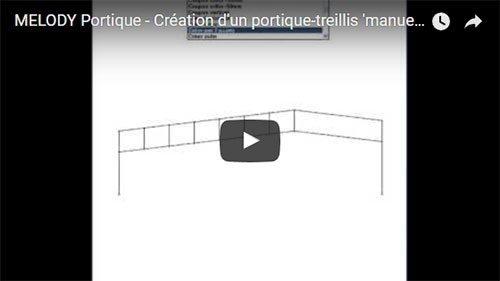 MELODY Portique - Création d'un portique-treillis 'manuellement'