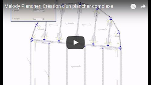 Melody Plancher: Création d'un plancher complexe