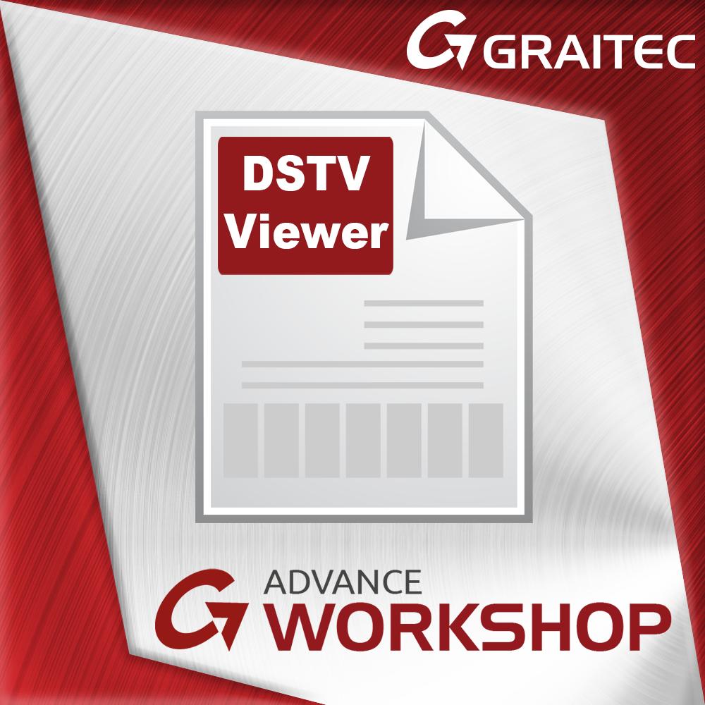 GRAITEC Store Advance Workshop DSTV Viewer